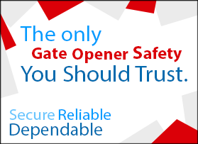 Gate opener safety equipment you can trust